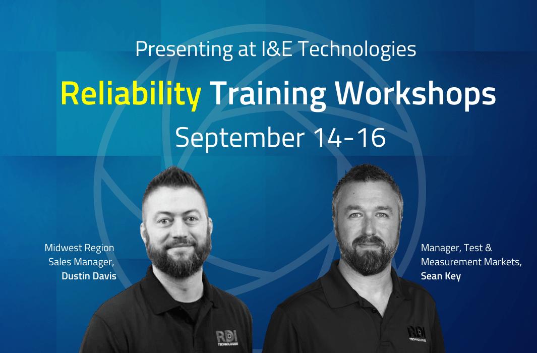 I&E Technologies 2021 Reliability Workshops